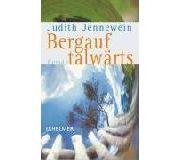 Judith Jennewein: Bergauf talwärts