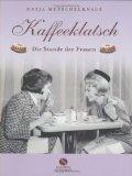 Kaffeeklatsch. Stunde der Frauen.
